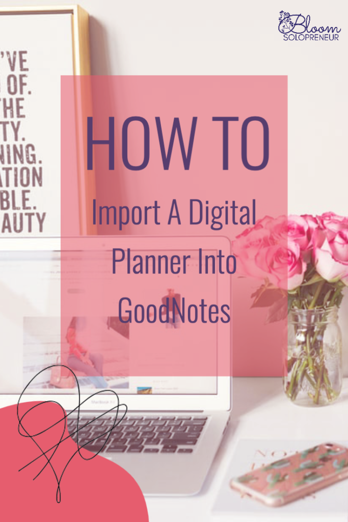 How To Import A Digital Planner Into GoodNotes