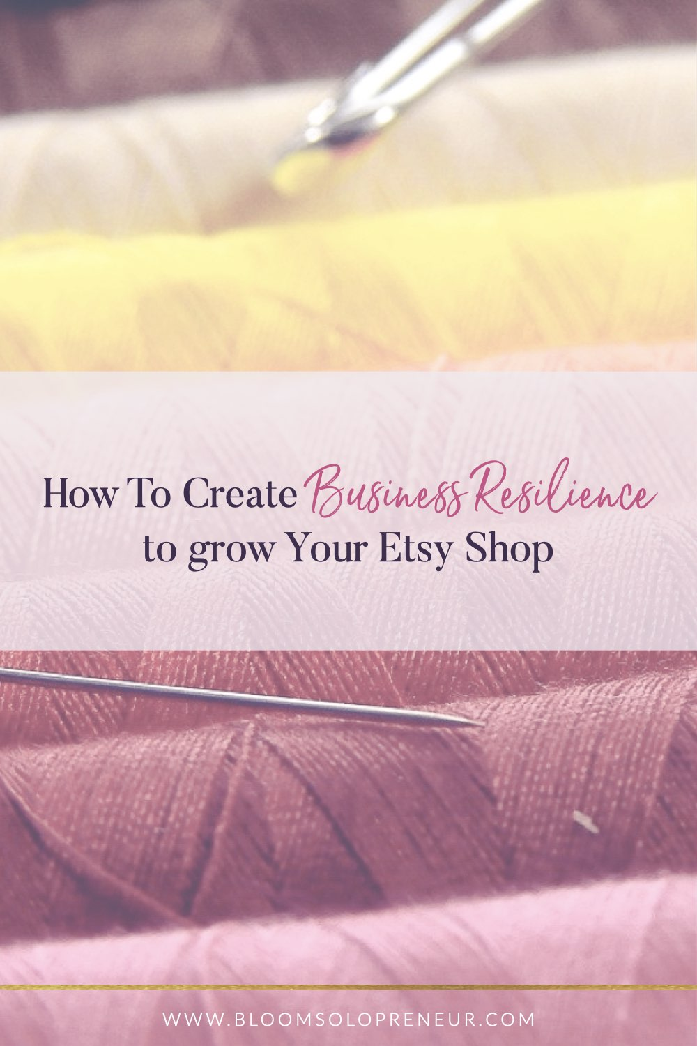 Reduce your dependency on Etsy and build business resilience in your solo business, by looking at your business in a fresh light to see if you can easily adapt it and grow. When every sale counts, business continuity is important. No business is immune from changes that are outside of your control. Running a home business means that you are more susceptible to market changes, or Etsy changes. You can reduce the risk of losing sales by ensuring you have business resilience. #bloomsolopreneur
