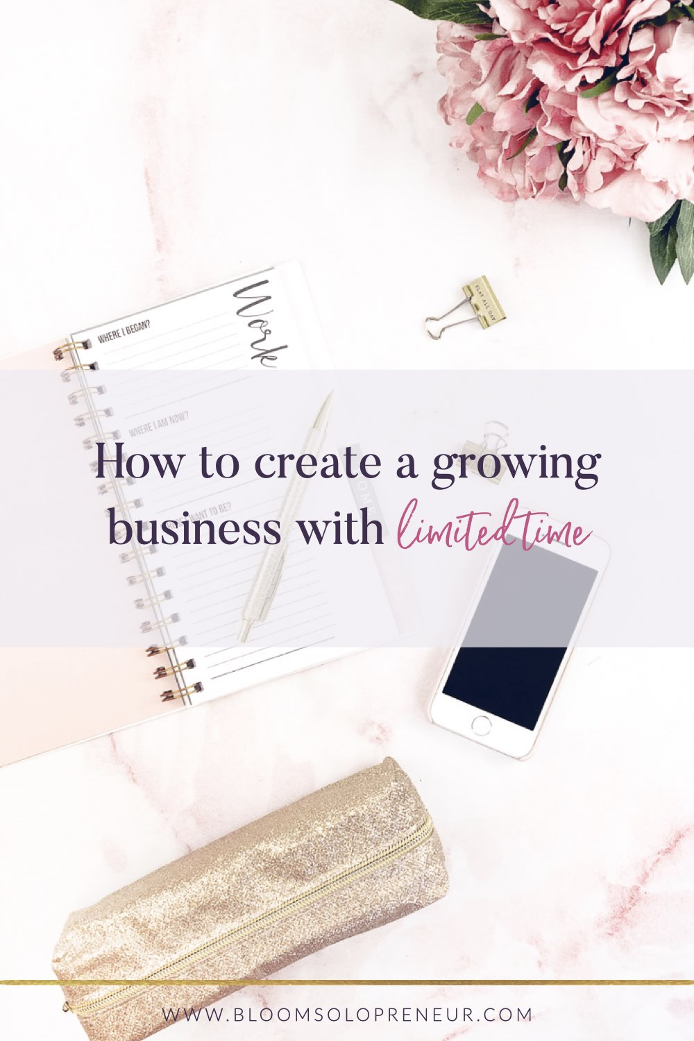 """If you are currently trying to create a growing business but you're also working a 9-5. Then you can probably relate to the struggle of """"How on earth do I make REAL progress when I have such a limited amount of time each day?!"""" Use our 7 step process to help you increase to start and grow your small business with limited time each day. Leading to a health, sustainable and growing business. #bloomsolopreneur"""
