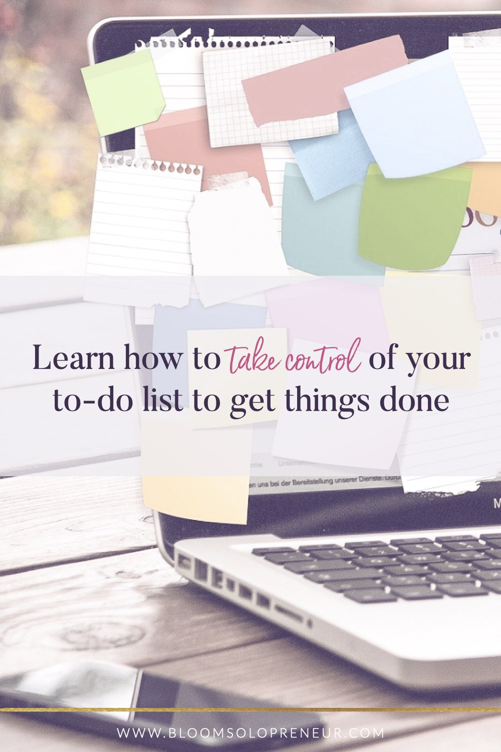 When you have so much to do and don't know where to start, you need to learn how to master your to-do list to help yourself get things done and back on track. Find out how to improve your time management to reach your goals faster and improve your productivity. Managing your to do list in the right frame of mind each day to get things done, keep you focussed to be productive and efficient. Improve your time management and watch your productivity and efficiency soar. #bloomsolopreneur
