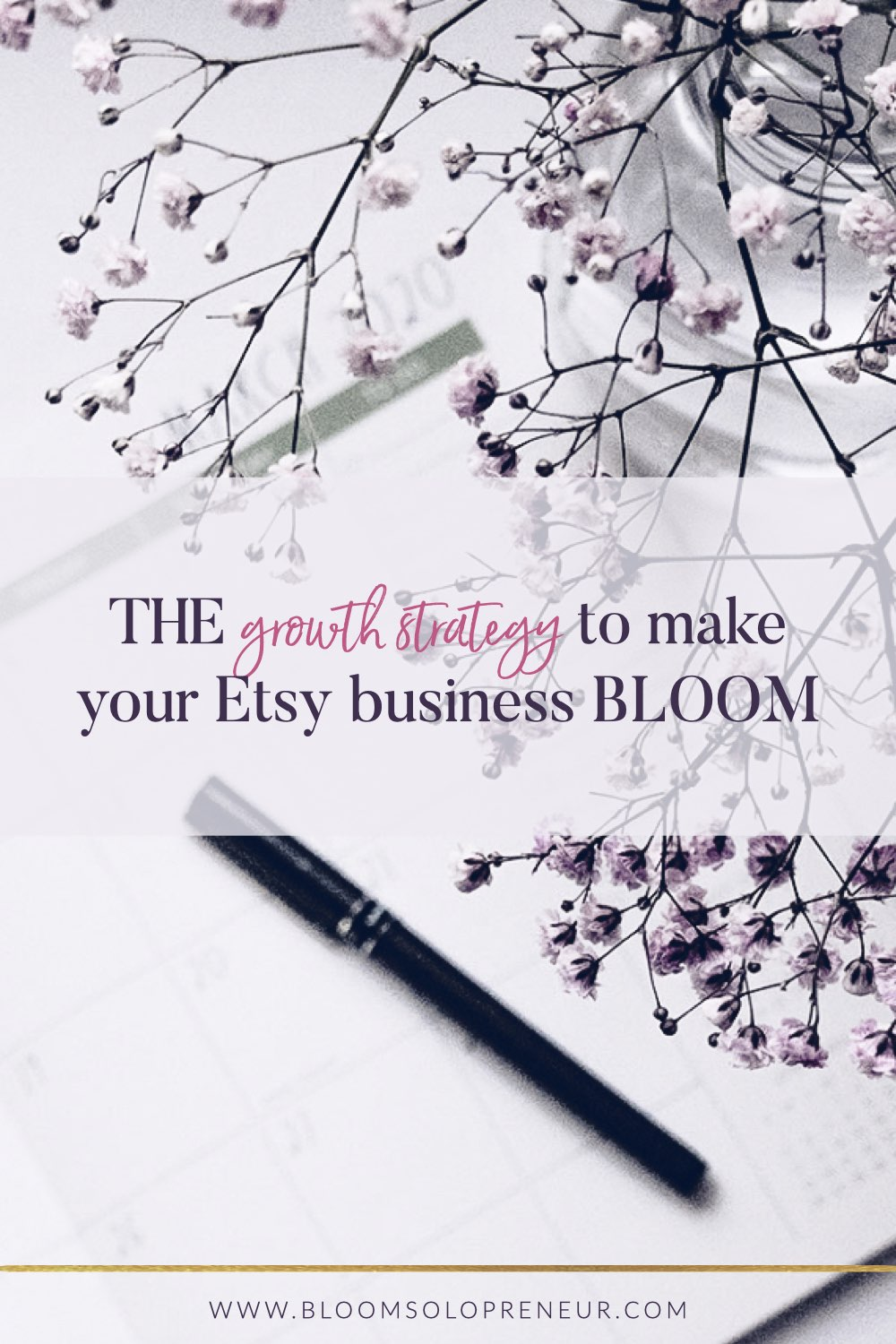 Having a clear growth strategy means you can focus on specific actions when you need to. Taking the appropriate action at the right time will minimise your effort to maximise your revenue. So you've started your Etsy shop. You have created your first listing and now what?Do you have a growth strategy to help you reach your dreams? #howtosellonetsy #handmadebusiness #creativebusiness #bloomsolopreneur #etsyshop #etsystatistics #growthstrategy