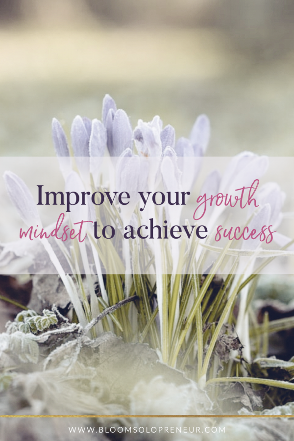 If you feel like you are stuck in a rut trying to start your business then doing something as simple as adjusting your growth mindset is all you need to improve your business success to increase you motivation. One reason why you struggling with their business is not because of strategy, marketing. It is because they are not in the right mindset to build success. #successmindset #growthmindset #handmadebusiness #sidehustleideas #creativebusinessideas #bloomsolopreneur #businesssuccessmotivation