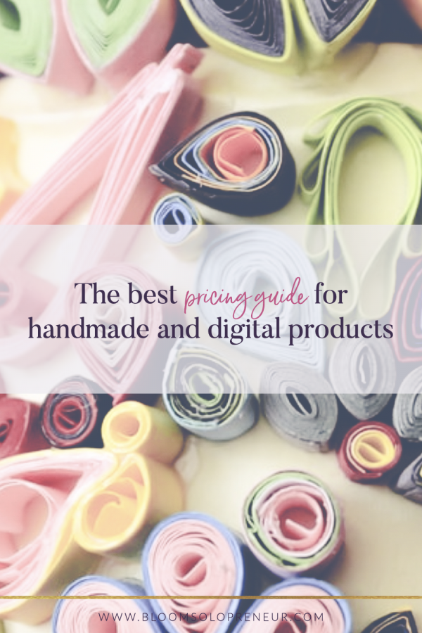 Use our pricing guide to price up your handmade or digital products so that they are consistent, fair and reasonable using a pricing formula to work out the price. If you do a search for a pricing guide you will find many pricing formulas to try and help you work out what is the best price for your product. But when we are talking about handmade or digital goods, it is all too easy to undervalue both your product and your time. #handmadebusiness #craftbusiness #creativebusiness #bloomsolopreneur